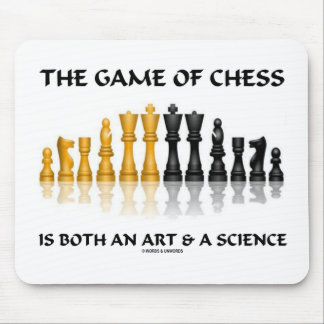 The Game Of Chess Is Both An Art & A Science Mouse Pad