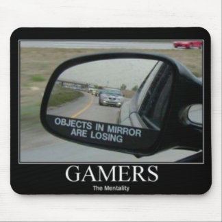The Gamers Mentality of Driving Mirrors Mouse Pad