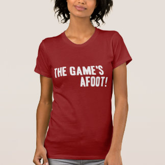 The Game's Afoot! Dark Ladies T-Shirt