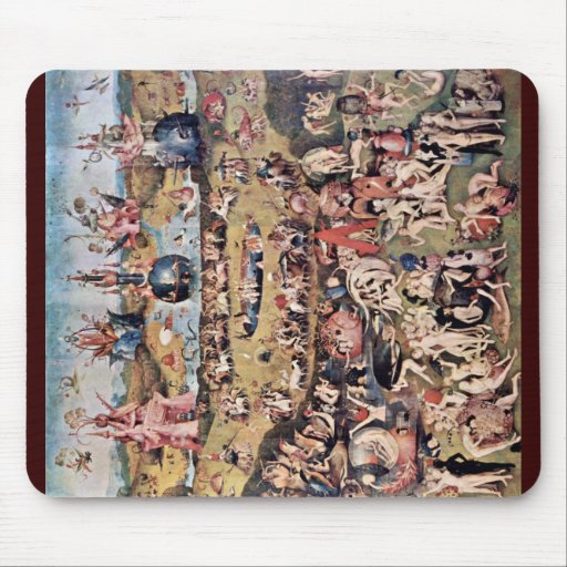 The Garden Of Earthly Delights: By Hieronymus Mouse Pad