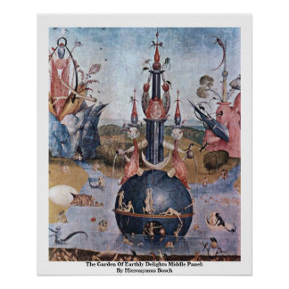 The Garden Of Earthly Delights: By Hieronymus Posters