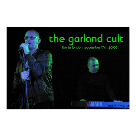 The Garland Cult>live Poster