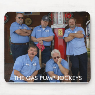 The Gas Pump Jockeys Mousepad