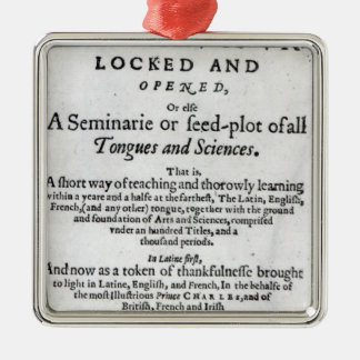 The Gate of Tongues Unlocked', 1631 Metal Ornament