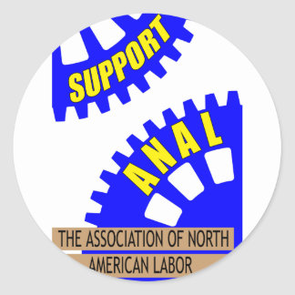 The Gears of Industry Grind the Worker Up! Classic Round Sticker