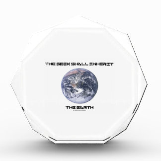 The Geek Shall Inherit The Earth Blue Marble Earth Award