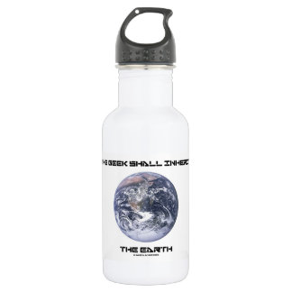 The Geek Shall Inherit The Earth Blue Marble Earth Stainless Steel Water Bottle