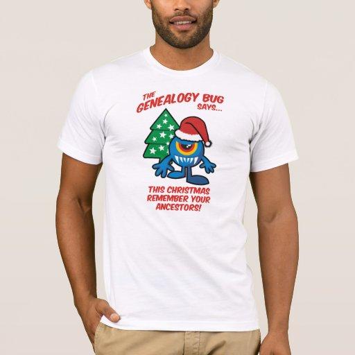 The Genealogy Bug Says... T-Shirt