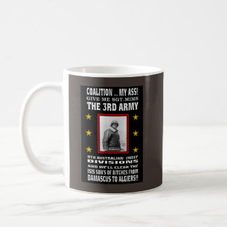 THE GENERAL FOR WAR ON TERROR! COFFEE MUG