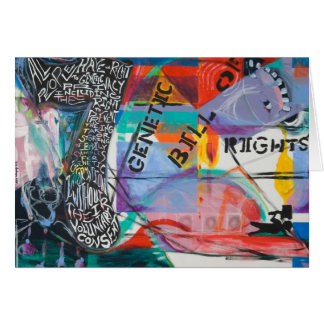 The Genetic Bill of Rights Painting #7 Card