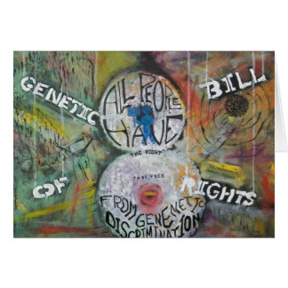 The Genetic Bill of Rights Painting #8 Card