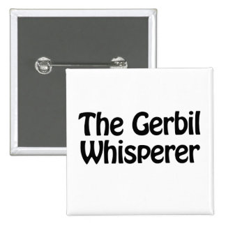 the gerbil whisperer 2 inch square button