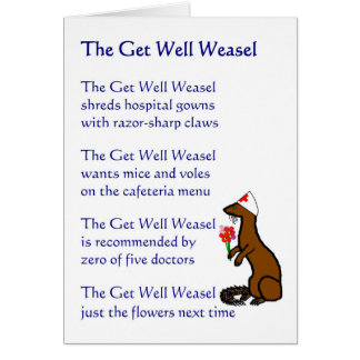 The Get Well Weasel - a funny get well poem Card