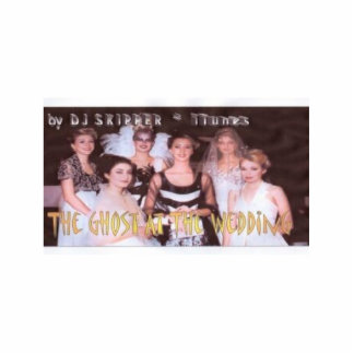 The Ghost At The Wedding - DJ SKIPPER Photo Cutout