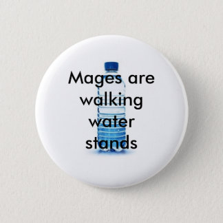 The gift given to Mage's... Pinback Button