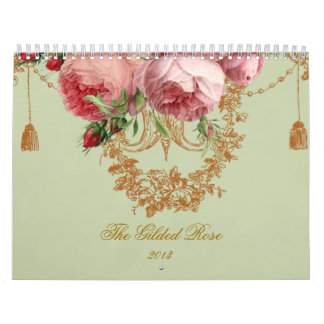 The Gilded Rose 2013 Calendars