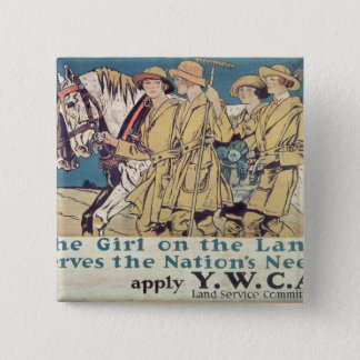 The Girl on the Land Serves the Nation's Need Pinback Button