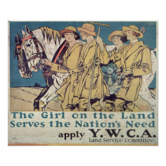The Girl on the Land Serves the Nation's Need Poster