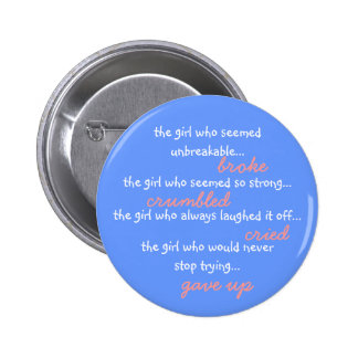 The girl who... pinback button