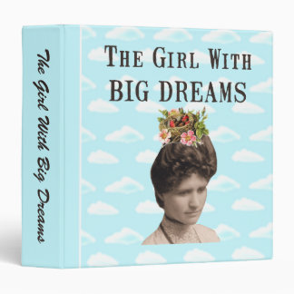 The Girl With Big Dreams  Vintage Collage Binder