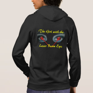 The Girl with the Laser Beam Eyes Hoodie