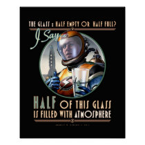 "The Glass: Half Full of Atmosphere (16x20"") Poster"