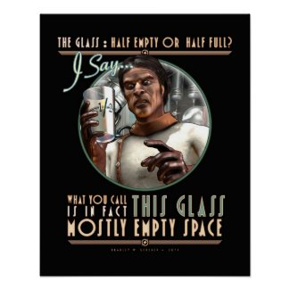 """The Glass: Mostly Empty Space (16x20"""") Print"""