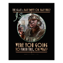"""The Glass: Were You Going To Finish This? (16x20"""") Poster"""