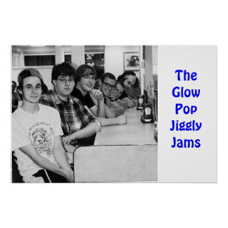 The Glow Pop Jiggly Jams Poster
