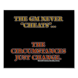 The GM Never Cheats Posters