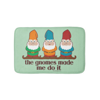 The Gnomes Made Me Do It Bathroom Mat
