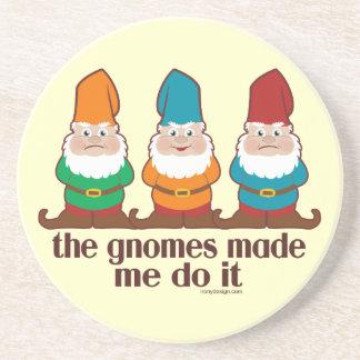 The Gnomes Made Me Do It Coaster