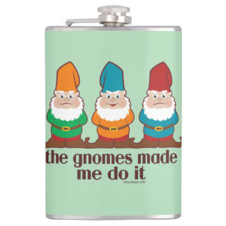 The Gnomes Made Me Do It Hip Flask