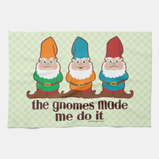 The Gnomes Made Me Do It Kitchen Towel