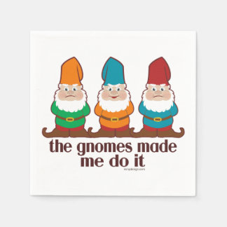 The Gnomes Made Me Do It Paper Napkin