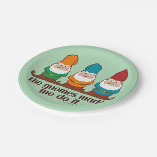 The Gnomes Made Me Do It Paper Plate
