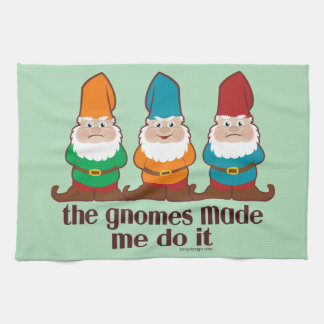 The Gnomes Made Me Do It Towel