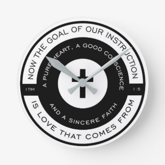 The goal of our instruction, 1 Timothy Scripture Round Clock