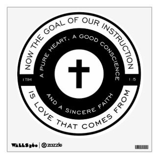 The goal of our instruction, 1 Timothy Scripture Wall Decal