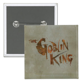 The Goblin King Button