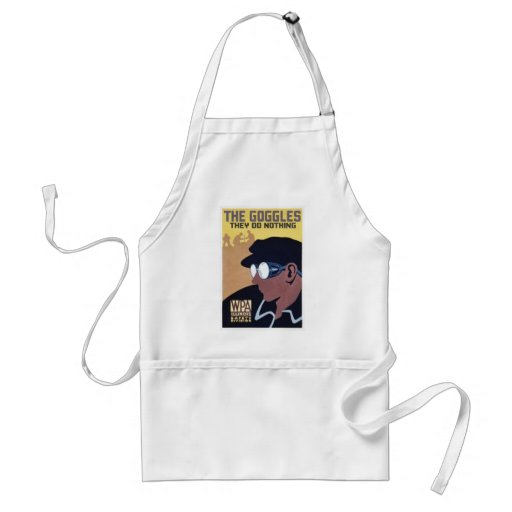 the goggles they do nothing adult apron