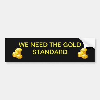 The Gold Standard Bumper Sticker