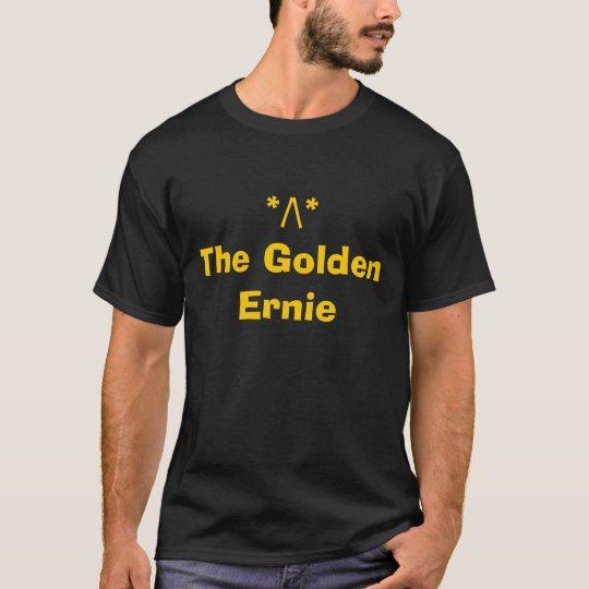 The Golden Ernie T-Shirt