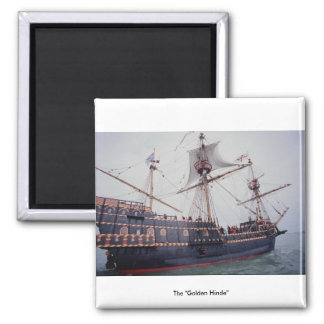 """The """"Golden Hinde"""" 2 Inch Square Magnet"""