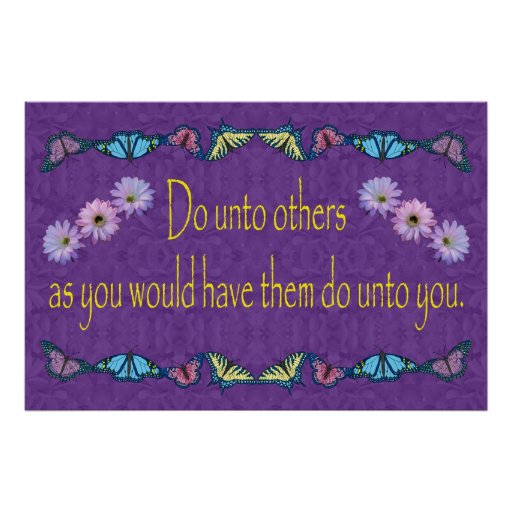 The Golden Rule with Flowers and Butterflies Posters