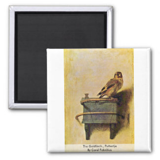 The Goldfinch., Puttertje  By Carel Fabritius 2 Inch Square Magnet