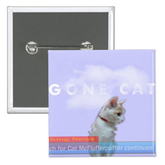 """The """"Gone Cat"""" Meowvie Poster on a Button! Pinback Button"""