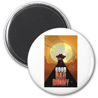 The Good Bad Bunny Magnet