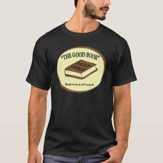 THE GOOD BOOK - LOVE TO BE ME T-Shirt