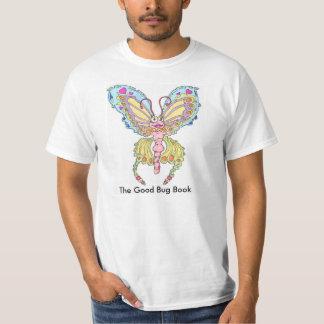 The Good Bug Book T-Shirt
